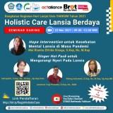 Seminar Daring : Holistic Care Lansia Berdaya