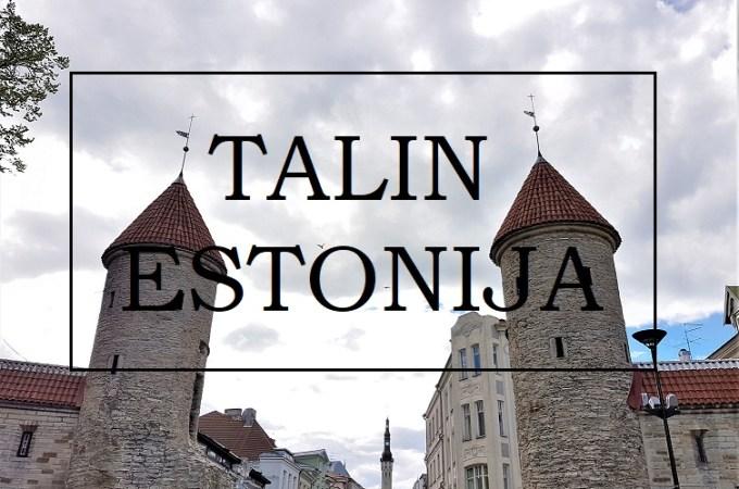 Talin Estonija – Šta videti, kako stići, utisci