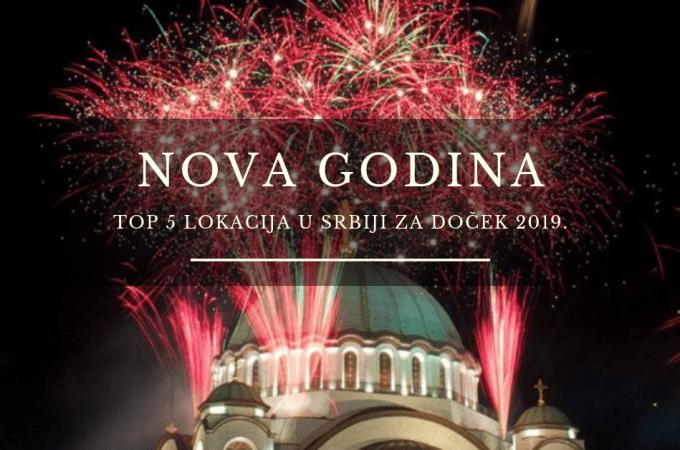 NOVA GODINA 2019 U SRBIJI – TOP 5 LOKACIJA U SRBIJI