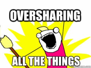 oversharing-2