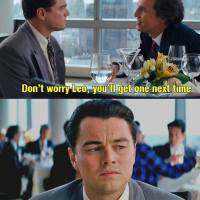 Leonardo DiCaprio Oscar Meme.. Will go on...