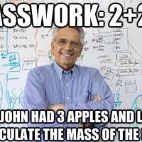 Math Teachers Be Like..