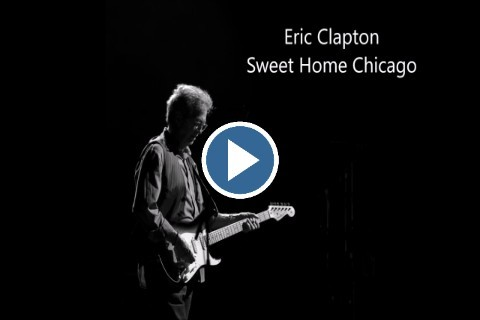 Now, one and one is two, two and two is four. Sweet Home Chicago By Eric Clapton Live Performance