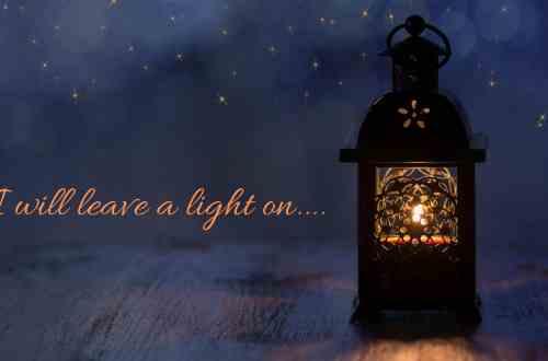 Ein Licht brennt für dich.