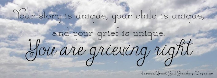 You are grieving right