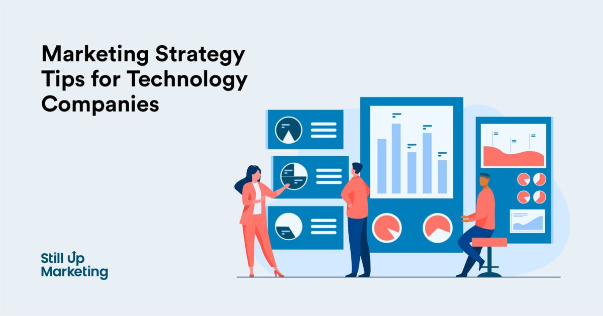 6 Effective Marketing Strategy Tips for Technology Companies