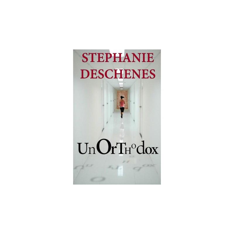 Unorthodox - Stillwater River Publications