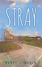Stray, a novel by Nancy Hedin