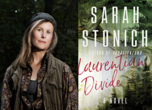 Sarah Stonich, the author of Laurentian Divide