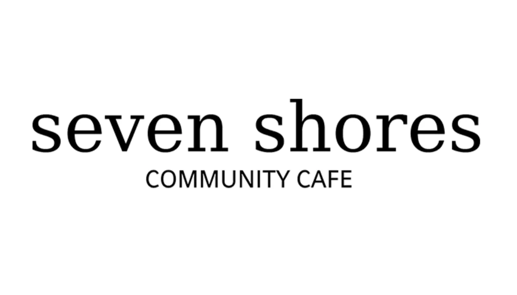 seven shores community cafe