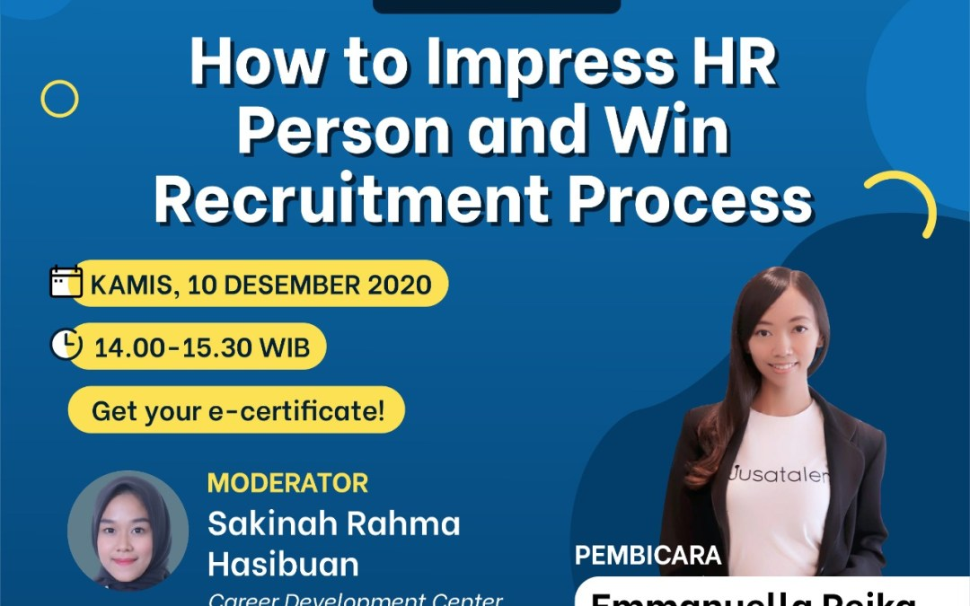 "STIM Sukma Medan x Nusatalent Presents Online Webinar ""How to Impress HR Person and Win Recruitment Process"""