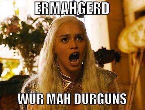 https://i0.wp.com/stimulatedboredom.com/wp-content/uploads/2010/05/ermahgerd_dragons_Khaleesi_game_of_thrones.jpg