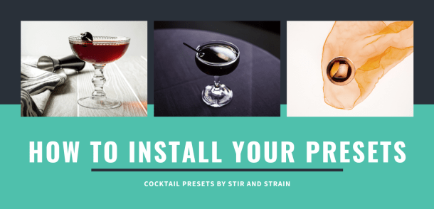 How to install Cocktail Presets for Lightroom Mobile // stirandstrain.com