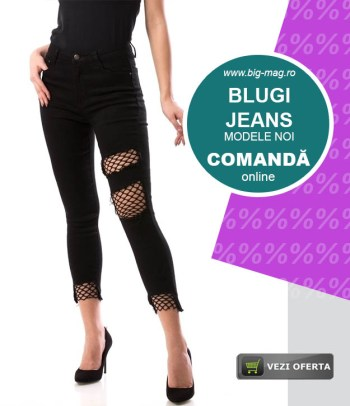 Blugi si Jeans Dama Femei si Copii big mag