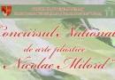 """Concursul naţional de arte plastice """"Nicolae Milord"""""""
