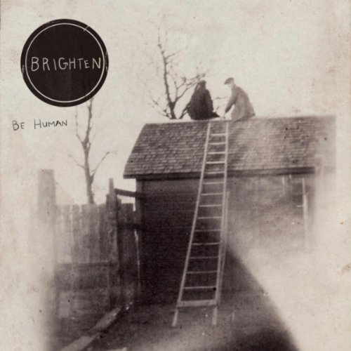 Album Review: Brighten's 'Be Human'