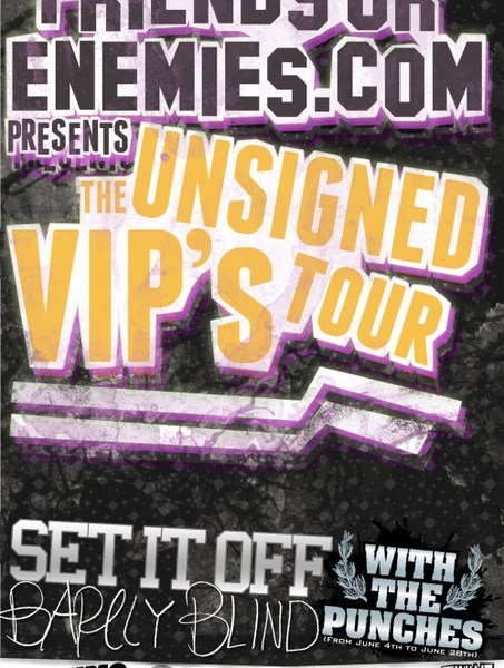 The Unsigned VIP's Tour