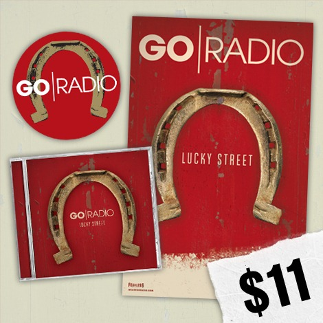 PRE-ORDER BUNDLES FOR GO RADIO'S NEW ALBUM LUCKY STREET