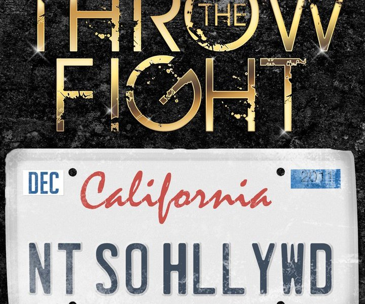 "Review: Throw The Fight's new single ""Not So Hollywood"""