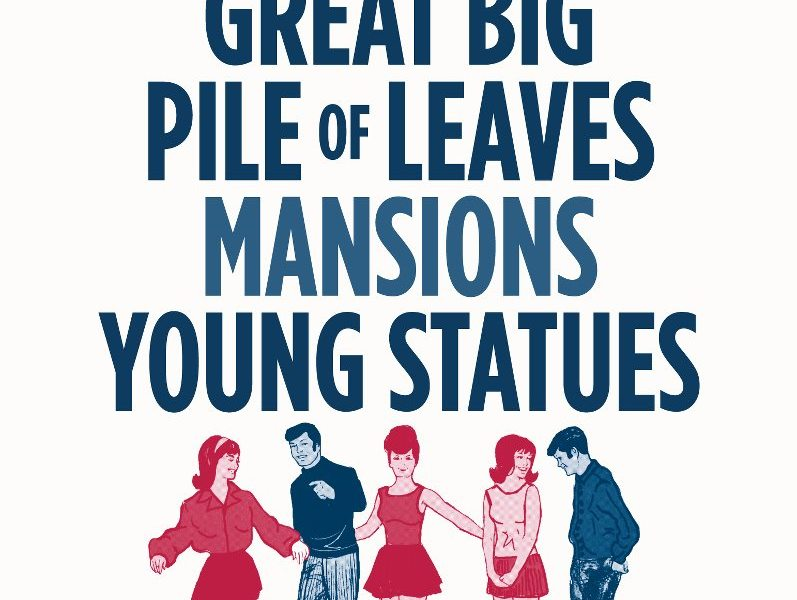 A Great Big Pile Of Leaves to go on tour with Mansions and Young Statues