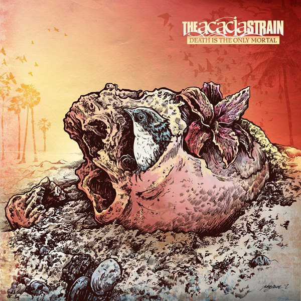ALBUM REVIEW: The Acacia Strain 'Death Is The Only Mortal'