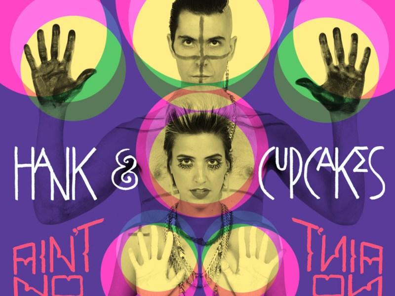 Hank & Cupcakes release new EP
