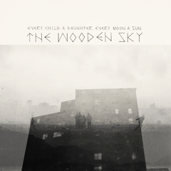 The Wooden Sky release new music video
