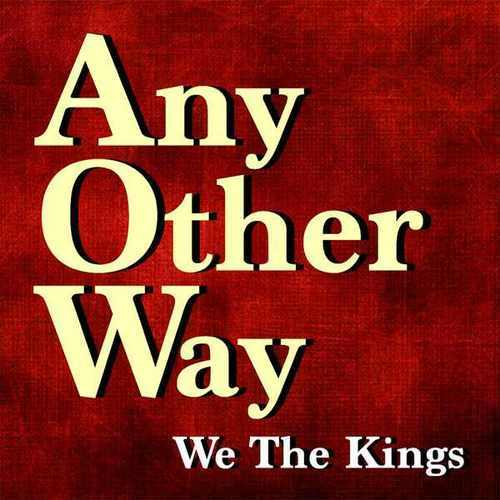 """We The Kings Release New Single """"Any Other Way"""""""