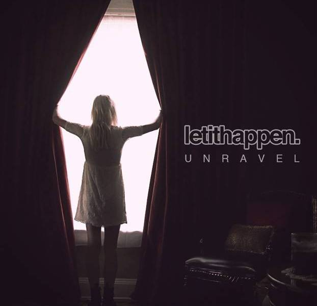 Let It Happen announce release date for 'Unravel'