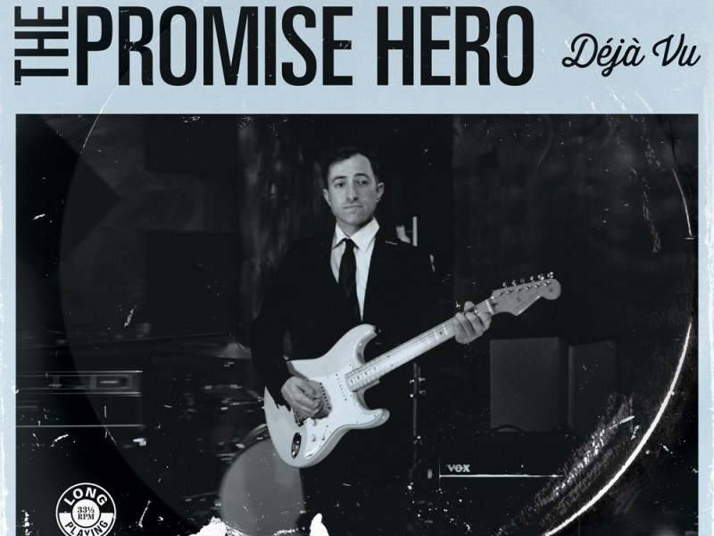 The Promise Hero announce new album 'Deja Vu'