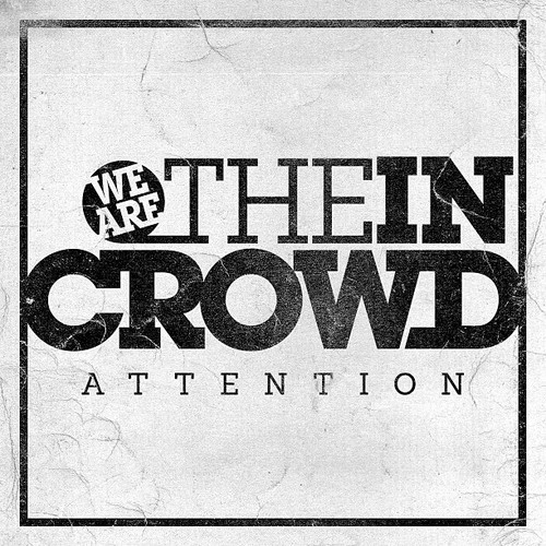 We Are The In Crowd Announce New Single