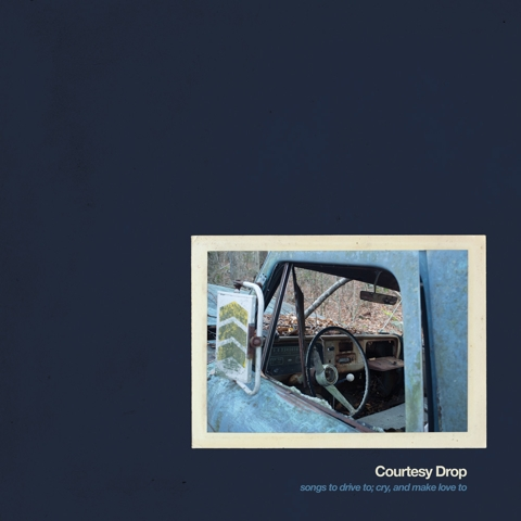 Album Review: Courtesy Drop 'songs to drive to; cry, and make love to'