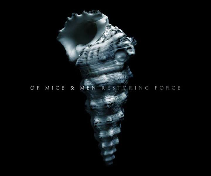 Album Review: Of Mice And Men's 'Restoring Force'