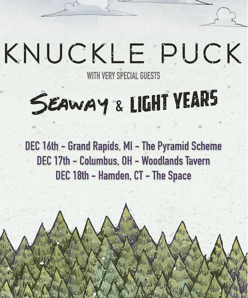 Seaway, Knuckle Puck & Light Years Announce American Holiday Shows