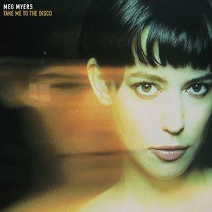 """Album Review: Meg Meyers """"Take Me To The Disco"""""""