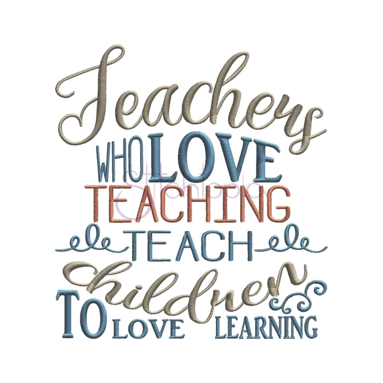 Teachers Who Love Teaching Embroidery Design