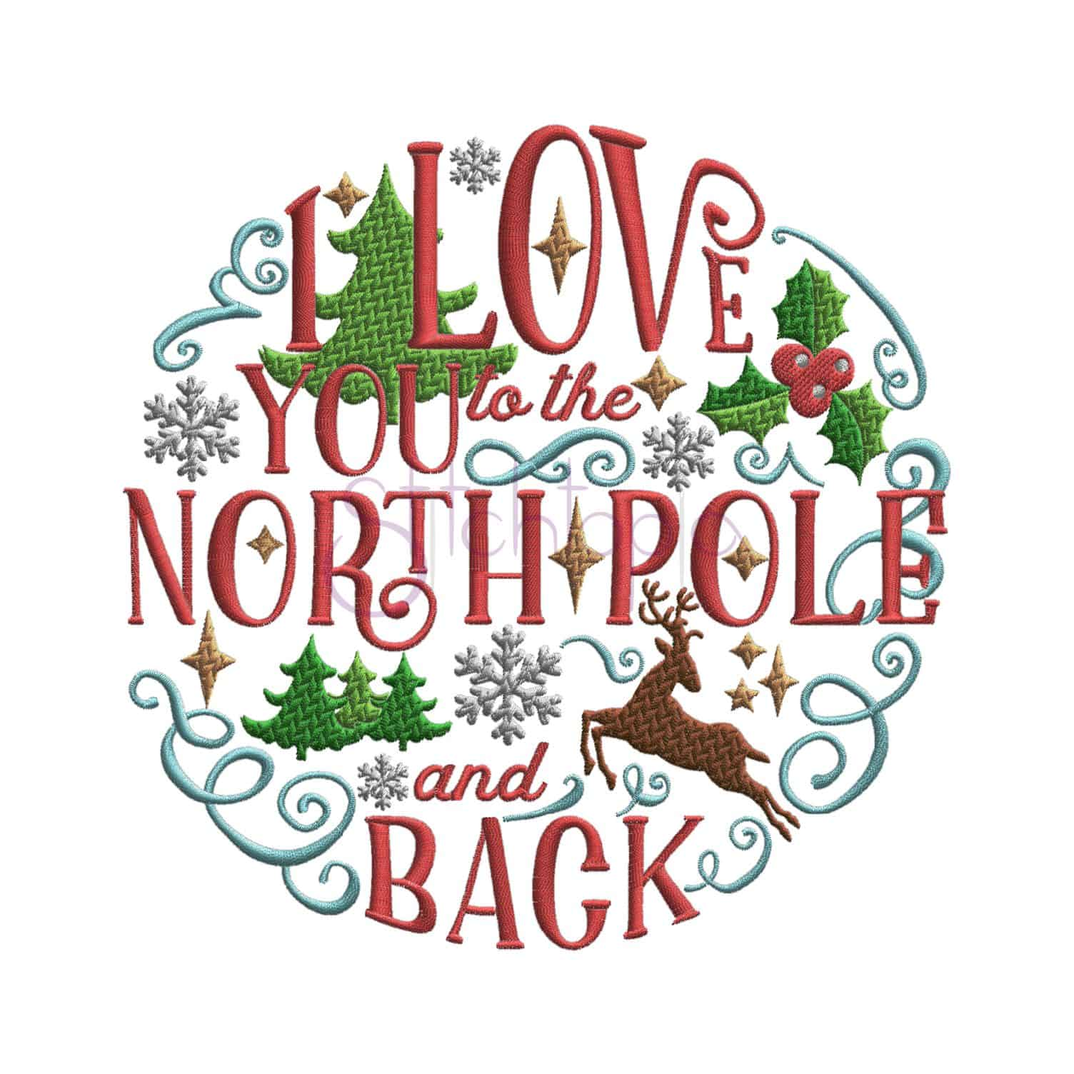 I Love You To The North Pole And Back Embroidery Design