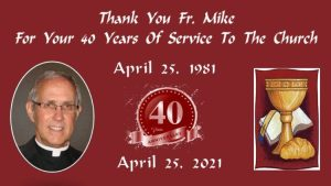 Fr. Mike Celebrates 40th Anniversary of Ordination