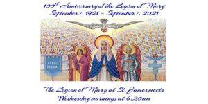 100th Anniversary - Legion of Mary