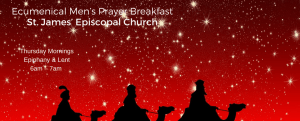 Epiphany & Lent Ecumenical Men's Prayer Breakfast