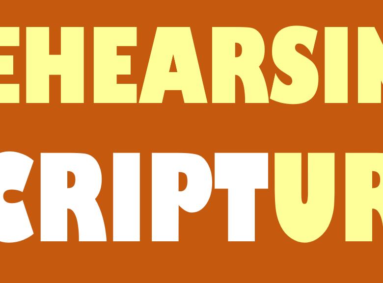 Lent Bible Studies: Rehearsing Scripture