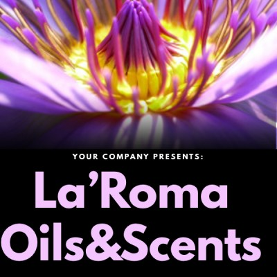La'Roma Oils&Scents LLC