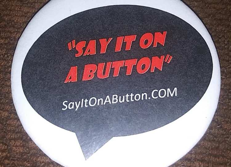 Say It On A Button