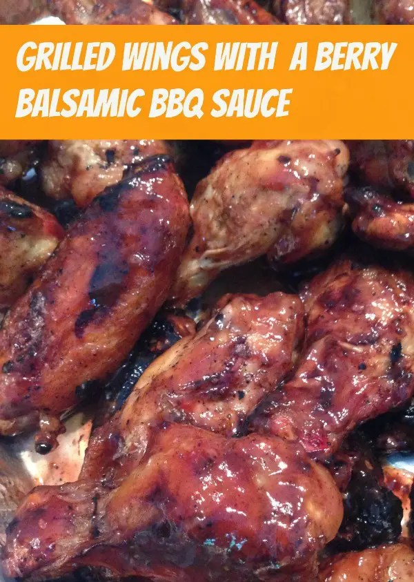 Recipe for Wings with Berry Balsamic BBQ Sauce