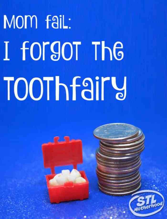 I forgot the toothfairy by stlMotherhood