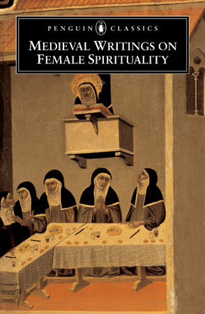 The book Medieval Writings on Female Spirituality