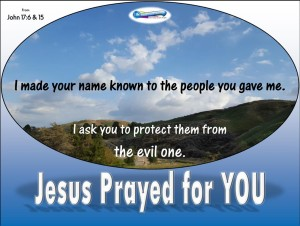 picture for jesus prayed for you - p2 / spiritual appetizers