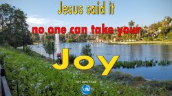 Picture of lake in echo park for the joy bible study John 16:22