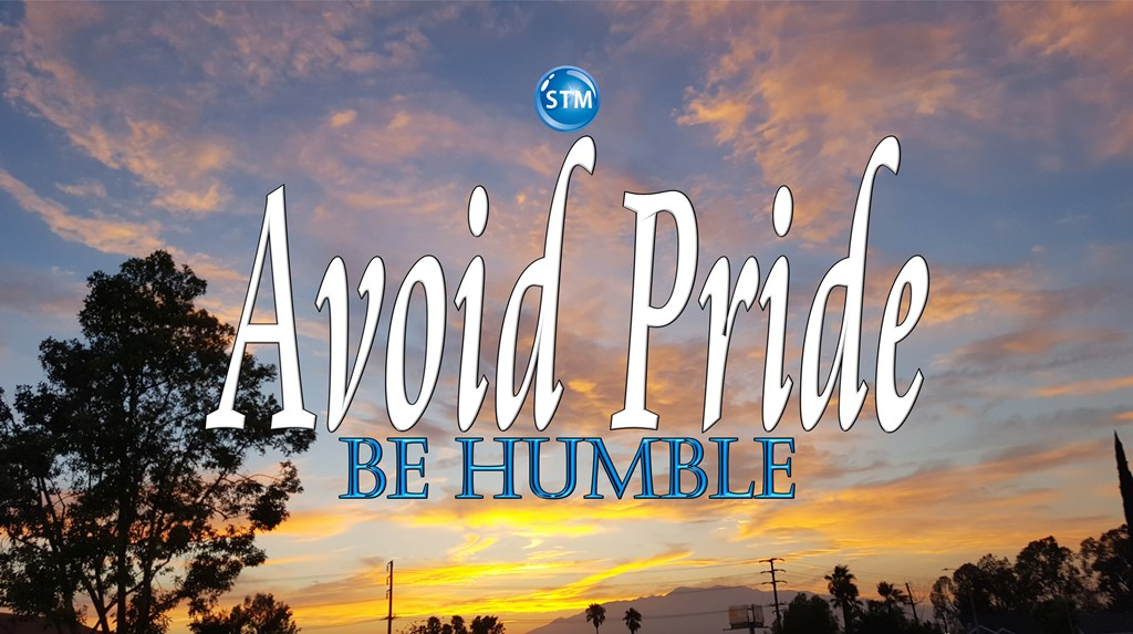 Pride is Conceit and Arrogance; Be Humble and Give God Credit