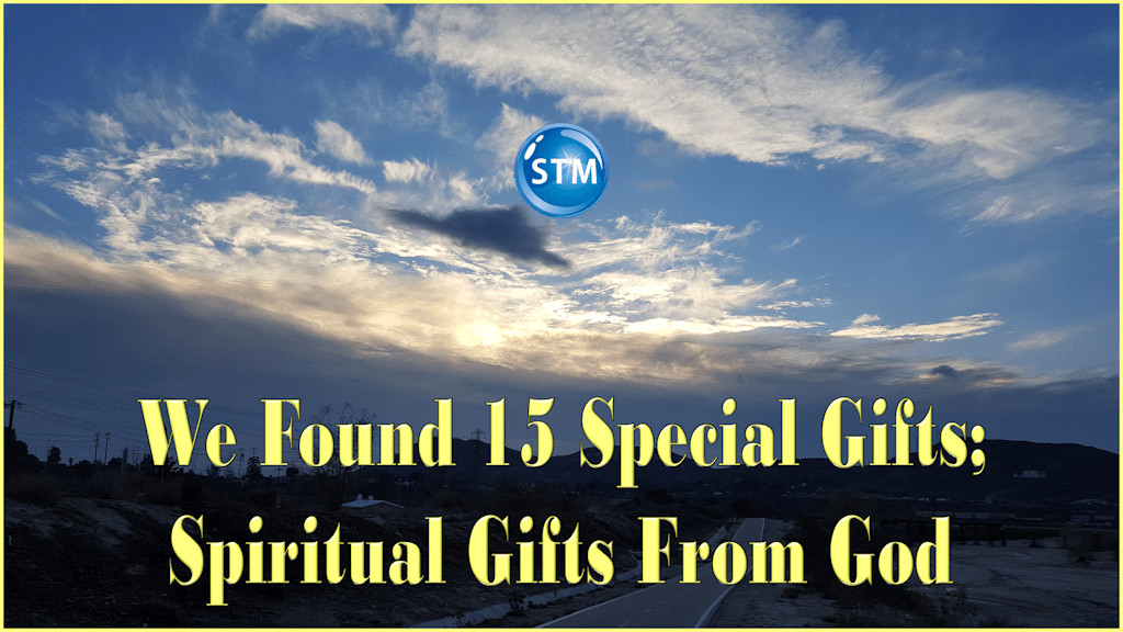 We Found 15 Special Gifts; Spiritual Gifts From God